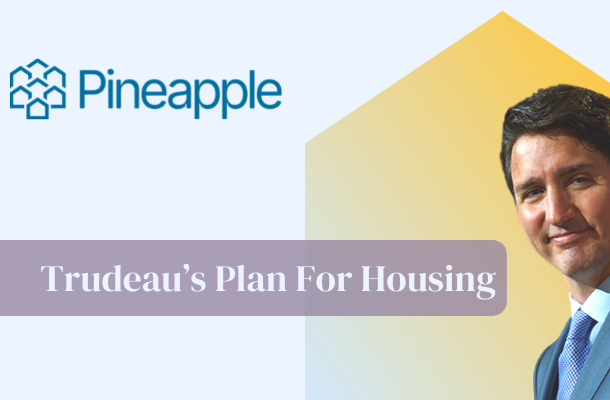 Justin Trudeau's Plans for Housing